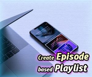 Create Episode based Playlist