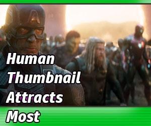 Human Thumbnail Attracts Most